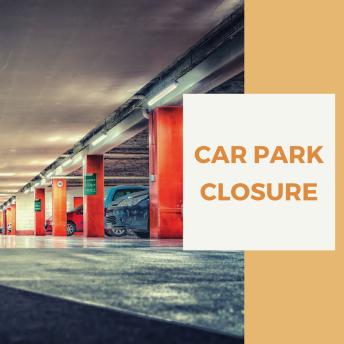 Car Park Closure